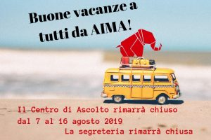 Centro di Ascolto e Segreteria di AIMA Reggio Emilia chiusi per ferie. Agosto 2019.