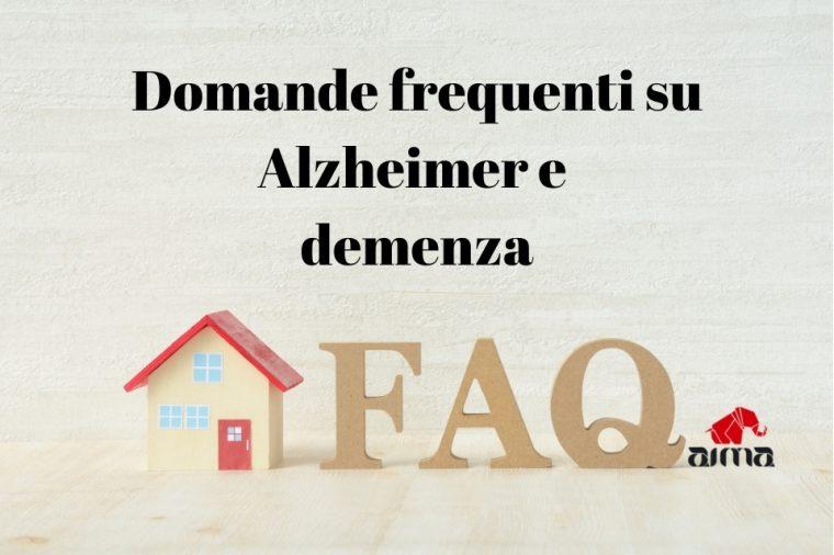 FAQ domande frequenti su demenza e Alzheimer | AIMA Associazione Italiana Malattia di Alzheimer Reggio Emilia ODV